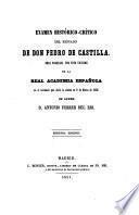 Examen-historico-critico del reinado de don Pedro de Castilla. 2. ed