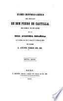 Examen histórico-crítico del reindado de Don Pedro de Castilla