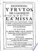 Excelencias y frutos del s. sacrificio de la missa