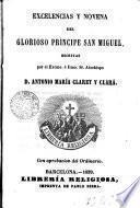 Excelencias y novena del glorioso príncipe San Miguel