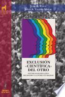 Exclusión «científica» del otro