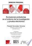 Exclusiones probatorias en el entorno de la investigación y prueba electrónica