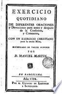Exercicio cuotidiano de diferentes oraciones y devociones para despues de la confesión y comunión ...