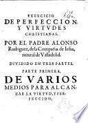 Exercicio de perfeccion, y virtudes christianas