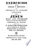 Exercicios de piedad y devocion en obsequio del Sagrado Corazon de Jesus