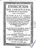 Exercicios del Christiano, ansioso de su salvacion. Obra posthuma