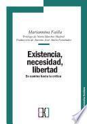Existencia, necesidad, libertad