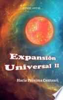Expansión Universal II