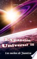 Expansión Universal III