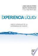Experiencia liquida