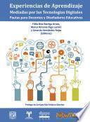 Experiencias de aprendizaje mediadas por las tecnologías digitales: