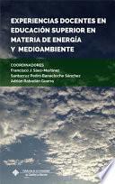 Experiencias Docentes en Educación Superior en materia de Energía y Medioambiente