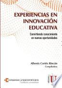 Experiencias en innovación educativa