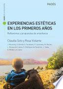 Experiencias estéticas en los primeros años. Reflexiones y propuestas de enseñan