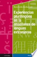 Experiencias plurilingües en la enseñanza de lenguas extranjeras