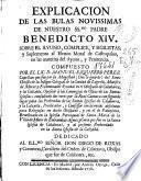 Explicacion de las bulas novissimas de ... Benedicto XIV sobre el ayuno, complice, y sigilistas