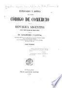 Explicación y crítica del nuevo Código de comercio de la República Argentina