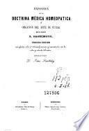 Exposicion de la doctrina médica homeopatica, ú, Organon del arte de curar
