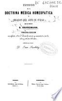Exposicion de la doctrina médica homeopatica ú órganon del arte de curar