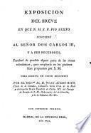 Exposición del Breve en que S.S. Pio VI concedió a S.M. Carlos III facultad de percibir algunas rentas...