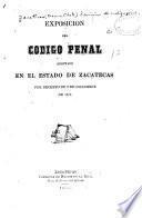 Exposición del código penal adoptado en el estado de Zacatecas por decreto de 2 de diciembre de 1872