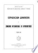 Exposición Ganadera y Concurso Internacional de Reproductores, 1914