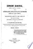 Exposición gramatical...de la Epistola de Q. Horacio Flaco a los Pisones sobre el arte poética y trad. de la misma en verso castellano