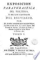 Exposicion paraphrastica del psalterio y de los canticos del breviario