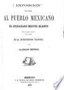 Exposicion que hace al pueblo mexicano