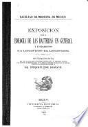 Exposicion sobre la biologia de las bacterias en general y fundamentos de la clasificacion de Cohn y de la clasificacion racional