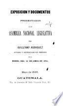 Exposición y documentos presentados a la Asamblea Nacional Legislativa