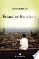 Éxtasis en Barcelona