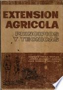 Extensión agrícola : principios y técnicas