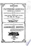 Extinción del pauperismo agrícola por medio de la colonización en las provincias del Rio de la Plata con un bosquejo jeográfico é industrial