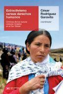 Extractivismo versus derechos humanos