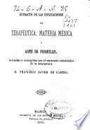 Extracto de las explicaciones de terapeútica, materia médica y arte de formular