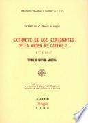 Extracto de los expedientes de la Orden de Carlos 3o, 1771-1847