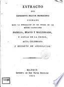 Extracto del Expediente Militar Instructivo formado para la exhumación de los huesos de los héroes castellanos Padilla, Bravo y Maldonado ...