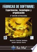Fábricas de Software: Experiencias, Tecnologías y Organización. 2ª Ed.