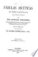 Fábulas ascéticas en verso castellano y en variedad de metros