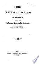 Fábulas, cuentos y epigramas morales dedicados a S.A.R. la Serma. Princesa de Asturias