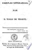 Fabulas literarias. Por d. Tomas de Yriarte
