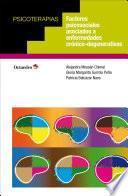 Factores psicosociales asociados a enfermedades crónico-degenerativas