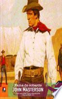 Fama de cobarde (Colección Oeste)