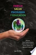 Familia, salud, psicología y educación