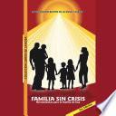 Familia sin crisis