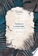 Familias en la modernidad: una mirada desde Villavicencio