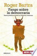 Fango sobre la democracia (nueva edición)