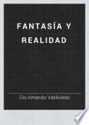 Fantasía y realidad
