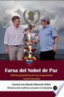 Farsa del Nobel de Paz Efectos geopolíticos de una componenda contra Colombia.